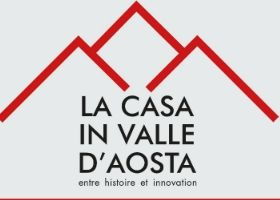 La Casa in Valle d'Aosta