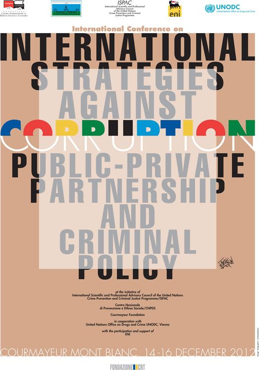 "Conferenza internazionale su ""International strategies against corruption public-private partnership and criminal policy"", Courmayeur, 14-16 dicembre 2012"